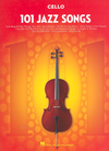 HAL LEONARD 101 Jazz Songs (cello)