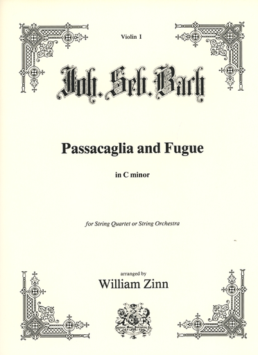 Carl Fischer Bach, J.S. (Zinn): Passaglia and Fugue in c minor transcribed for string quartet