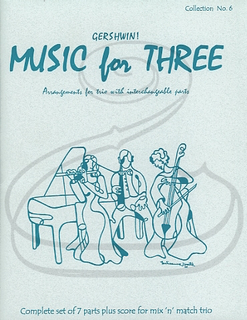 Last Resort Music Publishing Kelley: (Score/Parts) Music for Three - Gershwin!, Vol.6 (interchangeable trio parts) Last Resort Music Publishing