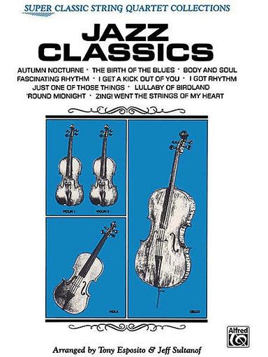 Alfred Music Esposito and Sultanof: Jazz Classics (string quartet)