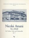 Wollenweber Amani, Nicolai: Trio in D minor, Op.1 (violin, Viola, Cello)