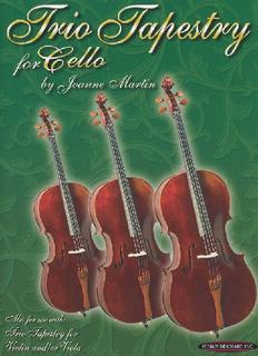 Martin, Joanne: Trio Tapestry (3 cellos)