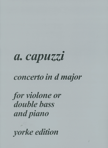 Carl Fischer Capuzzi, Antonio: Concerto in D major (bass & piano) Yorke Edition
