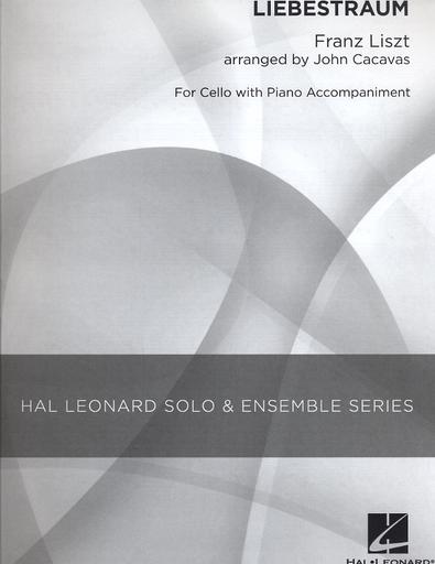 HAL LEONARD Liszt, Franz: (Cacavas) Liebestraum (cello & piano)