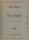 Bazelon, Irwin: 5 Pieces for Violoncello & Piano