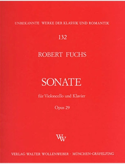 Zimmermann Fuchs, Robert: Sonata Op.29 (cello & piano)