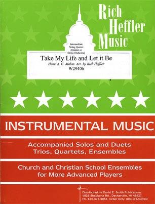 Halan, Henri (Heffler): Take My Life and Let It Be (string quartet)
