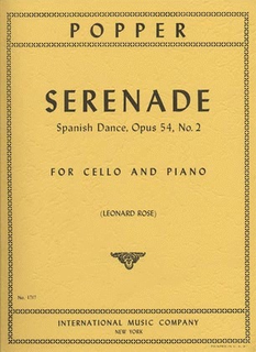 International Music Company Popper (Rose): Serenade - Spanish Dance No.2, Op.54 (cello & piano)