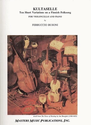 LudwigMasters Busoni, F.: Kultaselle-10 Variations of a Finnish Folksong (cello & piano)