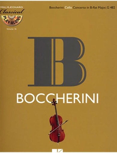 HAL LEONARD Boccherini, L.: Cello Concerto in B Flat Major, G482 (Cello & CD) Play-Along
