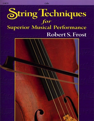Frost, Robert: String Technique for Superior Musical Performance (cello)