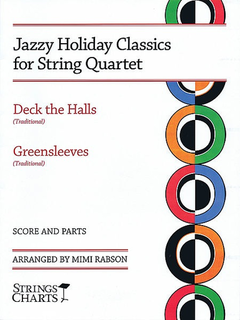 HAL LEONARD Rabson, Mimi: Jazzy Holiday Classics for String Quartet-Deck the Halls, Greensleeves (score and parts)