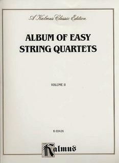 Kalmus Kalmus: Album of Easy String Quartets Vol.2