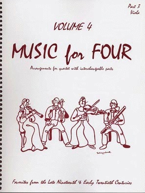 Last Resort Music Publishing Kelley, Daniel: Music for Four Vol.4 Favorites from the Late 19th & Early 20th Centuries (Viola)