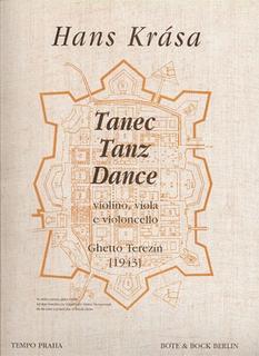 HAL LEONARD Krasa, Hans: Tanz/Dance/Tanec Ghetto Terezin, 1943 (violin, Viola, Cello) score & parts
