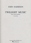 HAL LEONARD Harbison, John: Twilight Music (horn, Violin, Piano)