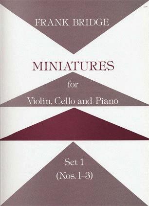 Stainer & Bell Ltd. Bridge, Frank: Miniatures for Violin, Cello & Piano, Set 1