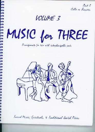 Last Resort Music Publishing Kelley, Daniel: Music for Three Vol.3 Sacred Music, Spirituals & Traditional Jewish Pieces (Cello)