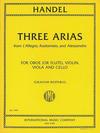 International Music Company Handel, G.F. (Bastable): Three Arias from L'Allegro, Radamisto and Alessandro (oboe or flute, violin, viola, cello)