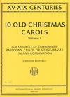 International Music Company Bastable, G.: 10 Old Christmas Carols, Vol.1, XV-XIX Centuries (4 cellos)