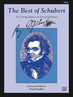 Alfred Music Schubert, F. (Paradise, ed.): Best of Schubert for String Quartet or String Orchestra (cello)