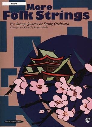 Martin, Joanne: More Folk Strings for String Quartet or Orchestra (cello)