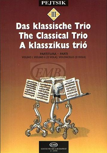 HAL LEONARD Pejtsik, Arpad: The Classical Trio (2 violins, cello) (violin, viola, cello), Edito Musica Budapest