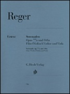 HAL LEONARD Reger, R. (Kube, ed.): Serenades, Op.77a &  Op.141a, urtext (flute, violin, and viola)