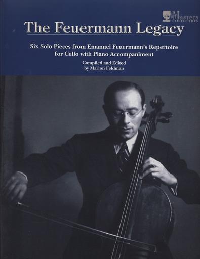 Carl Fischer Feldman, Marion: The Feuermann Legacy-Six Solo Pieces from Emanuel Feuermann's Repertoire (cello & piano )