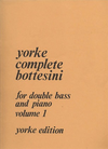 Carl Fischer Bottesini, Giovanni: Yorke Complete Bottesini for bass & piano Vol.1