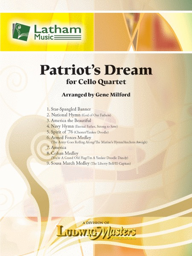 LudwigMasters Milford, G: Patriot's Dream (4 cellos) Latham