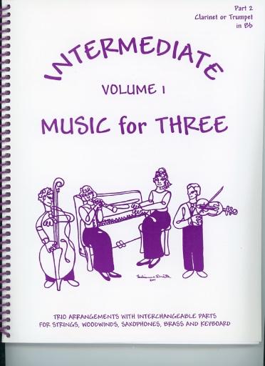 Last Resort Music Publishing Kelley, Daniel: Music for Three Intermediate Vol.1 (clarinet 2)