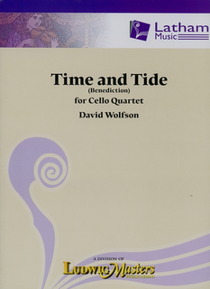 LudwigMasters Wolfson, David: Time and Tide (Benediction) for Cello Quartet, score & parts