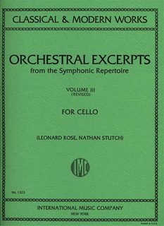 International Music Company Rose, Leonard: Orchestral Excerpts Vol.3 revised (cello)