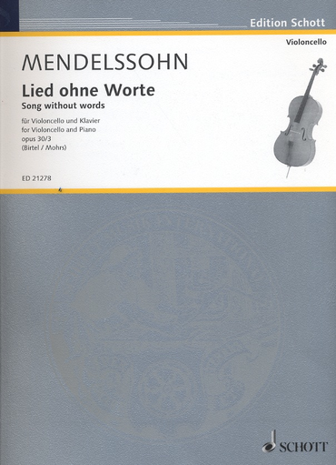 HAL LEONARD Mendelssohn, F. (Birtel, Mohrs, arr.): Song Without Words, Op 30, No. 3 (cello and piano)