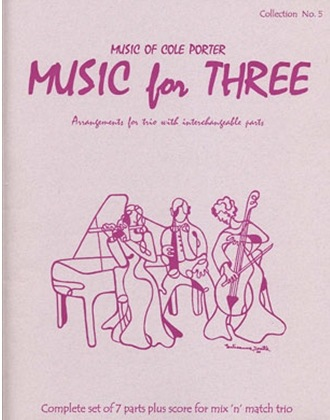 Last Resort Music Publishing Kelley: (Score/Parts) Music for Three - Music of Cole Porter, Vol.5 (interchangeable trio parts) Last Resort