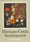 Carl Fischer Goetz, Hermann: String Quartets, facsimile score and parts