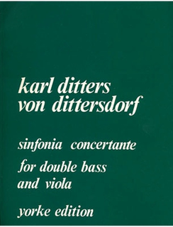 Carl Fischer Dittersdorf, Carl Ditters von: Symphony Concertante (viola/bass/piano)