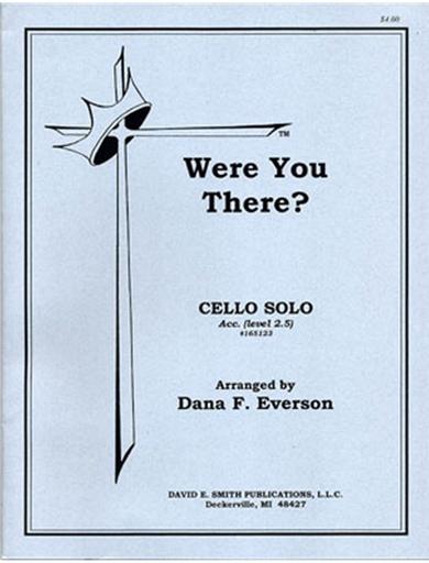 Everson, D.F.: Were You There? (cello & piano)