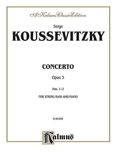 Kalmus Koussevitzky: Concerto, Op.3 (bass & piano) Kalmus