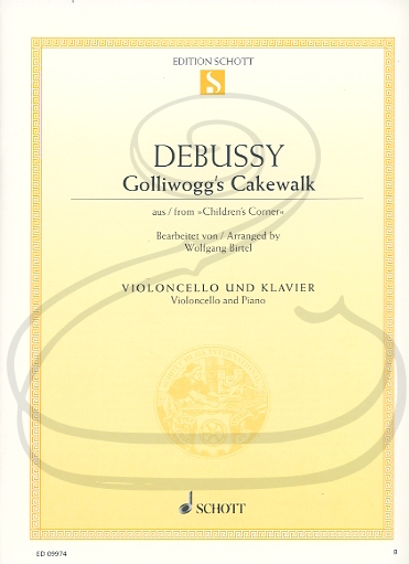 HAL LEONARD Debussy (Birtel): Golliwogg's Cakewalk - ARRANGED (cello & piano) Schott