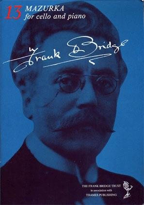 Bridge, Frank: Mazurka (cello & piano)