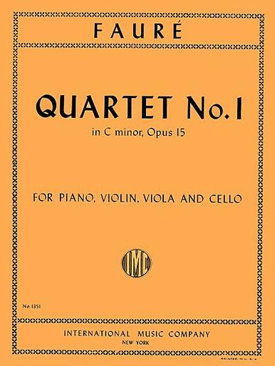 International Music Company Faure, Gabriel : Quartet No.1 in C minor Op.15 (Piano, Violin, Viola and Cello)