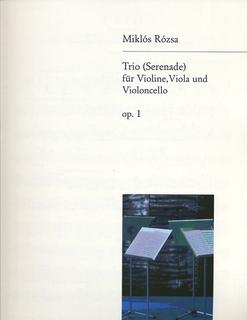 Rozsa, Miklos: String Trio Op.1-Serenade (violin, viola, cello)