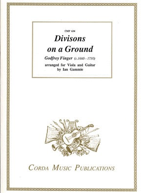 Finger, Godfrey: Divisions on a Ground (viola & guitar)