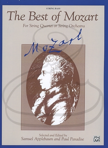 Alfred Music Mozart, W.A. (Applebaum/Paradise): (collection) The Best of Mozart for String Quartet or Orchestra (bass) Belwin Mills Publishing