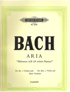 Bach, J.S.: Bekennen Will Ich Seinin Namen (alto, 2 violins, cello, piano)