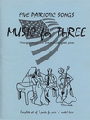 Last Resort Music Publishing Kelley: Music for Three- Five Patriotic Songs (flexible combination)