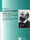 HAL LEONARD Chausson, Ernest: Piece Op.39 (cello or viola & piano)