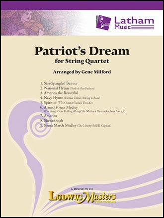 LudwigMasters Milford, G: Patriot's Dream (string quartet) Latham